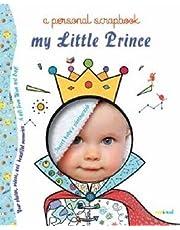 My little prince a personal scrapbook. Ediz. a colori