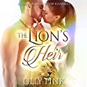 The Lion's Heir: A Paranormal Lion Shifter Romance Audiobook by Lilly Pink Narrated by Aundrea Mitchell