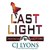 Last Light: A Beacon Falls Novel Featuring Lucy Guardino | CJ Lyons