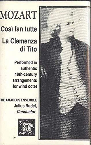 AMADEUS ENSEMBLE: Mozart Cosi Fan Tutte La Clemenza Di Tito Cassette Tape
