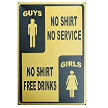 GUYS GIRLS NO SHIRT Tin Sign Retro Vintage Decor Metal Sign Bar Decoration 12x 8 Inches