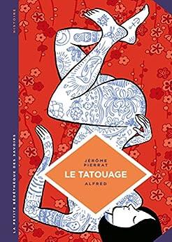 Amazon.com: La petite Bédéthèque des Savoirs - Le tatouage