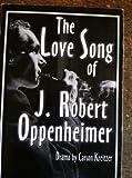 The Love Song of J. Robert Oppenheimer, Carson Kreitzer, 158342363X