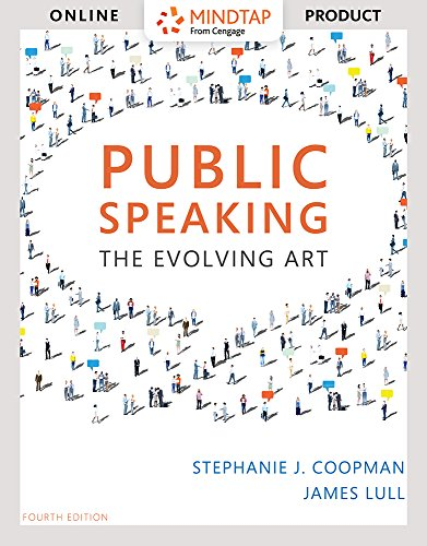 MindTap Speech for Coopman/Lull's Public Speaking: The Evolving Art, 4th Edition by Cengage Learning