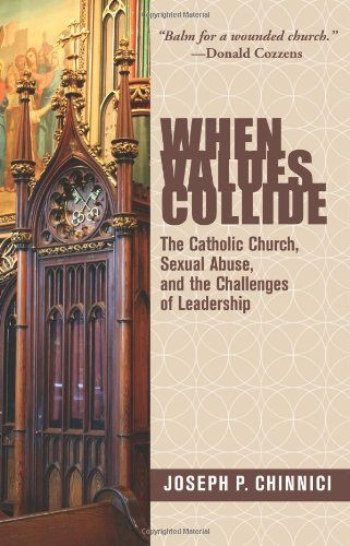 When Values Collide: The Catholic Church, Sexual Abuse and the Challenges of Leadership pdf epub
