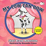 img - for My Cow Can Bow book / textbook / text book
