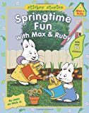 Springtime Fun with Max and Ruby, Unknown, 0448480379