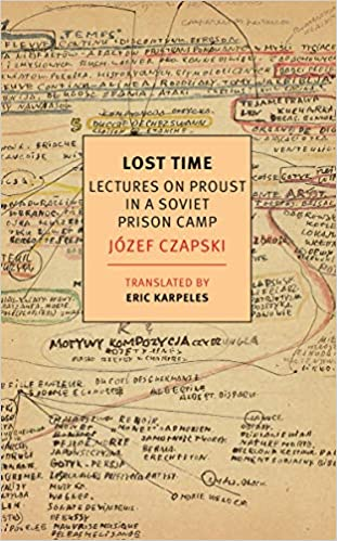 Amazon com: Lost Time: Lectures on Proust in a Soviet Prison