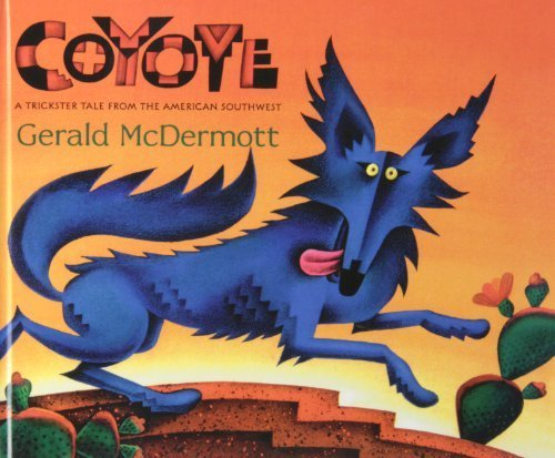 (Coyote: A Trickster Tale from the American Southwest by Gerald McDermott (2009-04-09) )