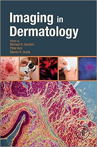 Imaging in Dermatology: 9780128028384: Medicine & Health Science