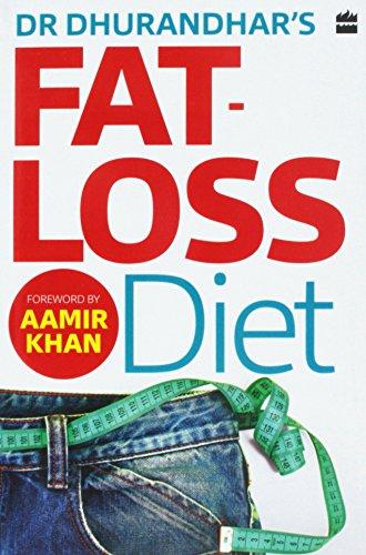 Dr Dhurandhar's Fat-loss Diet