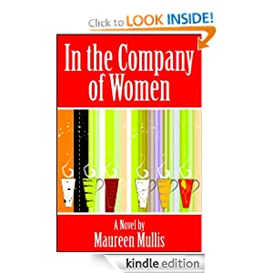 In the Company of Women Maureen Mullis