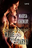Wade and Taryn (Wulf's Den Book 2)