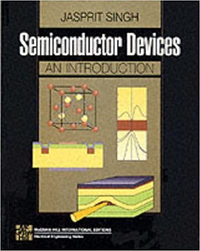 Semiconductor Devices: An Introduction. by Jasprit Singh (1994-06-01)