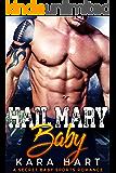 Hail Mary Baby: A Secret Baby Sports Romance