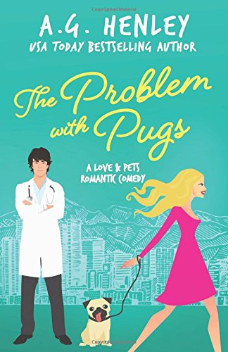Download The Problem with Pugs: A Love & Pets Romantic Comedy Series Novel pdf