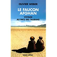 Le faucon afghan (Hors collection) (French Edition)