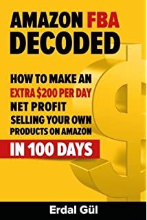 Amazon fba amazon fba blueprint a step by step guide to private amazon fba decoded how to make an extra 200 per day net profit selling your malvernweather Gallery