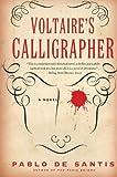 Voltaire's Calligrapher, Pablo De Santis, 0061479888