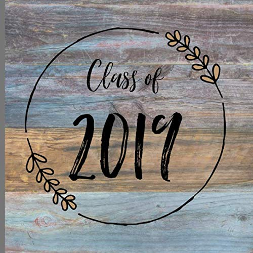 Class of 2019: Graduation Guest book Rustic, a keepsake memory book to treasure forever, (fill in advice & wishes cards style.) Wood]()