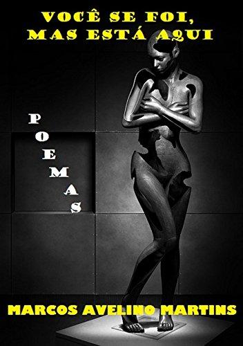 Download VOCÊ SE FOI, MAS ESTÁ AQUI: POEMAS (OLYMPUS) (Portuguese Edition) ebook