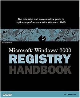 Microsoft Windows 2000 Registry Handbook