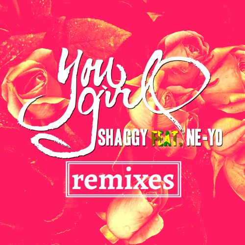 You Girl (feat. Ne-Yo) Remixes