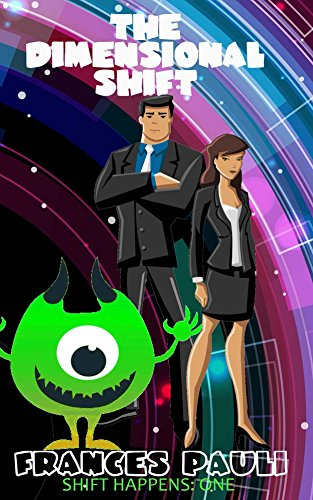 The Dimensional Shift (Shift Happens Book 1)