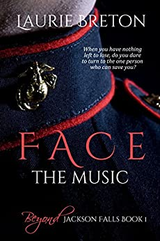 Face the Music: Beyond Jackson Falls Book 1 by [Breton, Laurie]