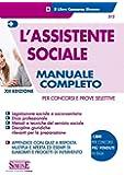 L'assistente sociale. Per concorsi e prove selettive. Manuale completo per la preparazione