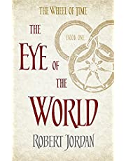 Wheel of Time 01. The Eye of the World: Book 1 of the Wheel of Time (Soon to be a major TV series)