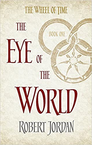 The eye of the world book 1 of the wheel of time amazon the eye of the world book 1 of the wheel of time amazon robert jordan 9780356503820 books gumiabroncs Choice Image