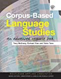 Corpus-Based Language Studies, Richard Xiao, 0415286239