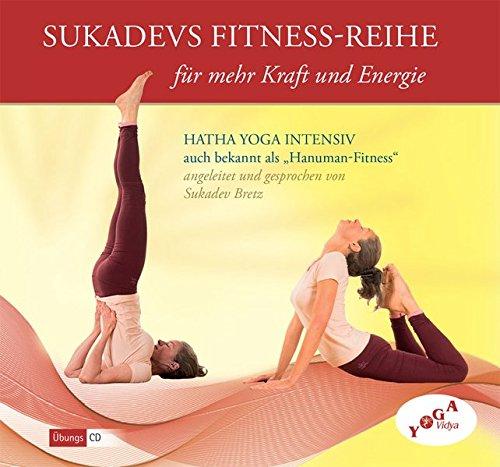 Sukadevs Fitnessreihe für mehr Kraft und Energie: Hatha Yoga ...