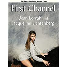 First Channel (Sime~Gen Book 3) (Sime-Gen)