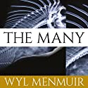 The Many Audiobook by Wyl Menmuir Narrated by Gavin Osborn