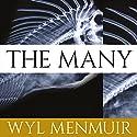 The Many Hörbuch von Wyl Menmuir Gesprochen von: Gavin Osborn