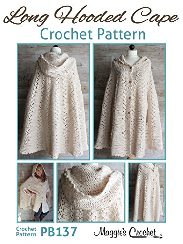 Crochet Pattern Long Hooded Cape Pb137 Kindle Edition By Maggie