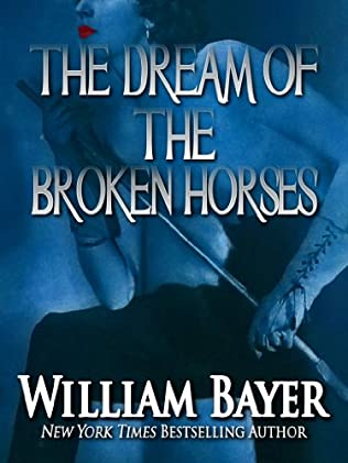 book cover of The Dream Of The Broken Horses