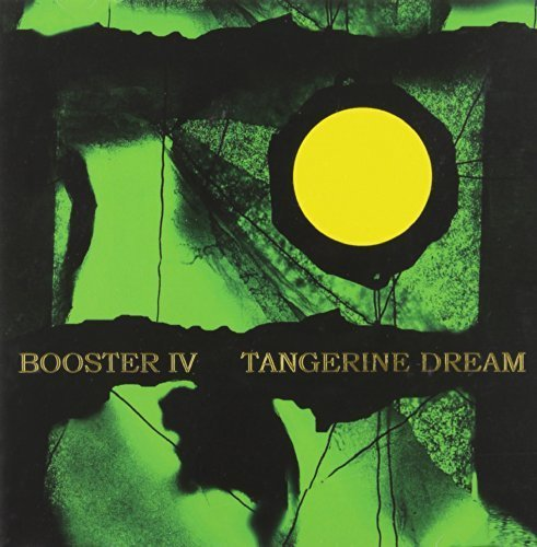 Booster IV by Tangerine Dream - Booster 2010