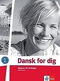 Dansk for dig: Dänisch für Anfänger. Arbeitsbuch