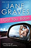 I Got You, Babe, Jane Graves, 0988344114
