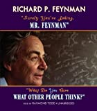 ''Surely You're Joking, Mr. Feynman'' -and- ''What Do You Care What Other People Think?'' (BOXED SET)