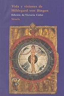 Vida y visiones de Hildegard von Bingen (El Árbol del Paraíso)