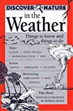 img - for Discover Nature in the Weather: Things to know and Things to Do (Discover Nature Series) book / textbook / text book