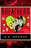 Image of Breathers: A Zombie's Lament