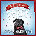 A Pug Like Percy | Fiona Harrison