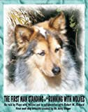 The First Man Standing: Running With Wolves Livre Pdf/ePub eBook
