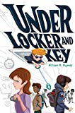 Under Locker and Key (MAX)
