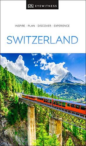 DK Eyewitness Switzerland (Travel Guide)...